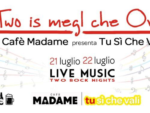 """""""Two is megl che One"""" – Cafè Madame presenta Tu Sì Che Vali"""