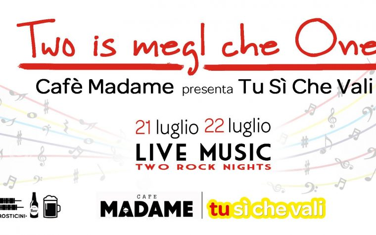 """Two is megl che One"" – Cafè Madame presenta Tu Sì Che Vali"